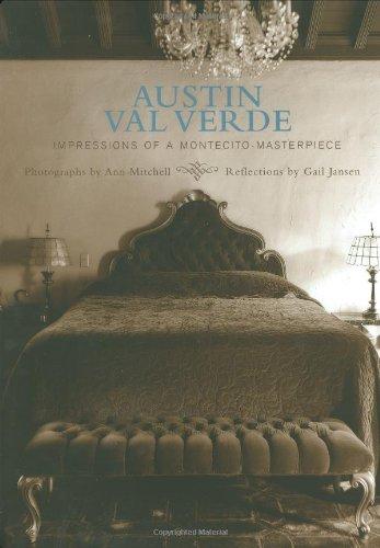Austin Val Verde Impressions of a Montecito Masterpiece