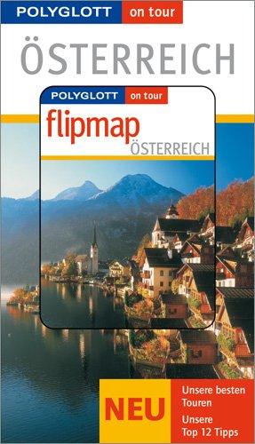 Nicola, Förg: Österreich, m. Flipmap. Unsere besten Touren. - Unsere Top 12 Tipps.