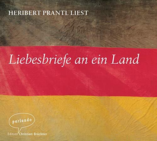 Liebesbriefe an ein Land. Audio-CD