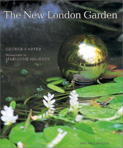 George, Carter: The New London Garden Mitchell Beazley