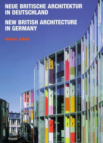 Neue britische Architektur in Deutschland = New British archite