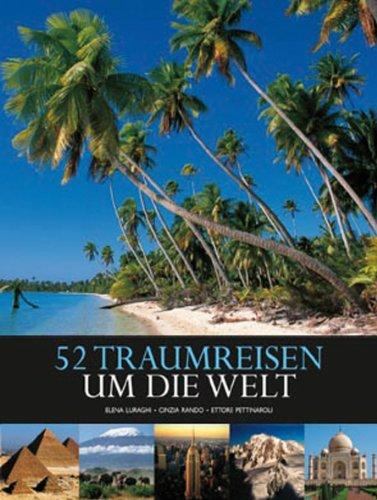 52 Traumreisen um die Welt