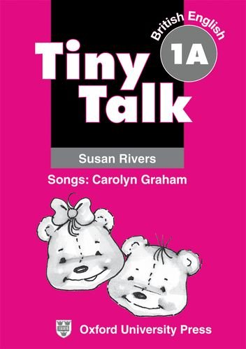 Susan, Rivers: Tiny Talk - Level 1A (Unit 1-10) / 1 Cassette Songs: Carolyn Graham