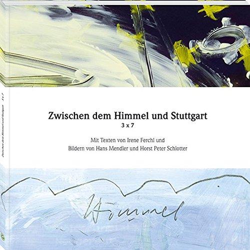 Zwischen dem Himmel und Stuttgart 3 x 7