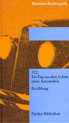 522 - Ein Tag aus dem Leben eines Automobils Erzählung