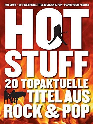 Hot Stuff 20 topaktuelle Titel aus Rock & Pop
