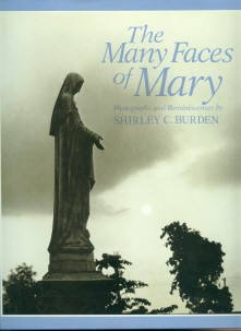 Shirley C., Burden: The Many Faces of Mary