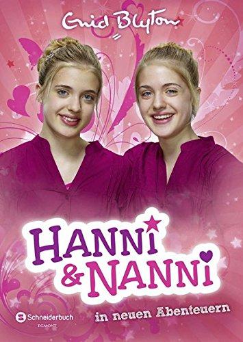 Enid, Blyton: Hanni & Nanni in neuen Abenteuern