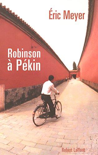 Robinson a Pekin Les tribulations d