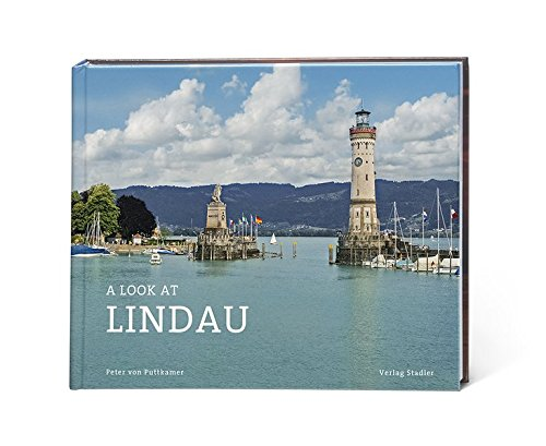 Peter, von Puttkammer: A Look at Lindau