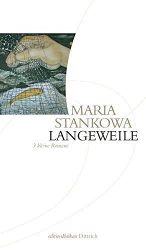 Langeweile 3 kleine Romane