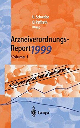 Arzneiverordnungs-Report 1999 Aktuelle Daten, Kosten, Trends und Kommentare