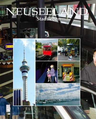 Neuseeland, Stadtleben.