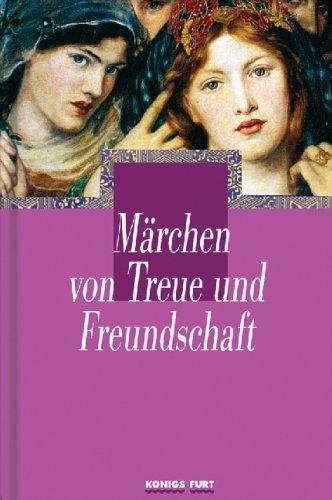 Märchen von Treue und Freundschaft
