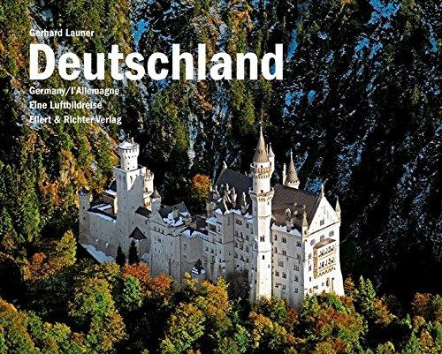 Gerhard, Launer: Deutschland Eine Luftbildreise. Deutsch/Englisch/Französisch