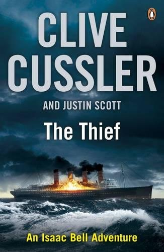 The Thief An Isaac Bell Adventure