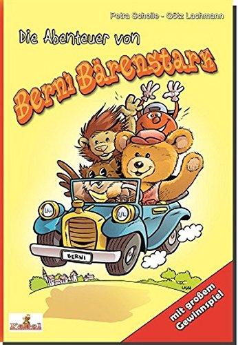 Die Abenteuer von Berni Bärenstark