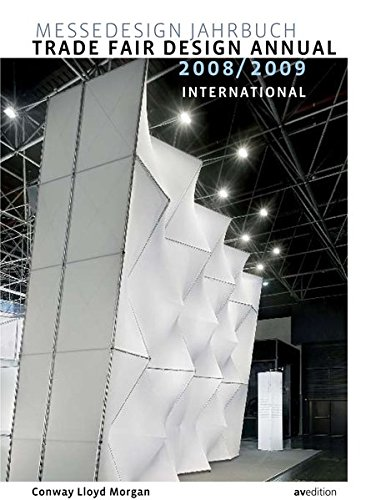 Messedesign Jahrbuch 2008/2009; Trade Fair Design Annual. International. Dtsch.-Engl.