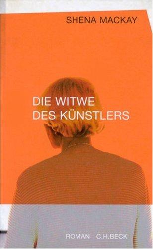 Die Witwe des Künstlers. Roman.