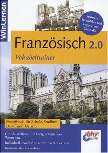 Französisch 2.0 - Vokabeltrainer. Inklusive Sprachlabor und intergriertem Tonstudio.