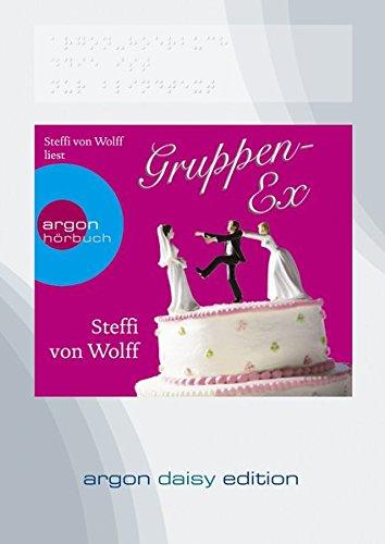 Gruppen-Ex, MP3-CD Autorinnenlesung. Hörbuch (nicht nur) für Sehgeschädigte. DAISY-Hörbuch kann ent
