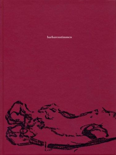 Barbarenstimmen Gedichte und Bilder
