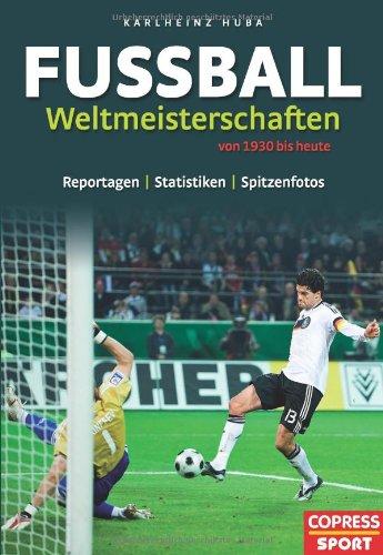 Fußball-Weltmeisterschaften 1930 bis heute Reportagen, Statistiken und Spitzenfotos.