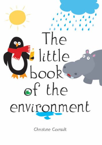 Christine, Coirault: The Little Book of the Environment
