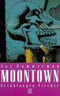 Moontown Stories