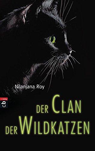 Der Clan der Wildkatzen Band 1