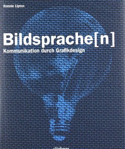 Ronnie, Lipton: Bildsprache(n). Kommunikation durch Grafikdesign.