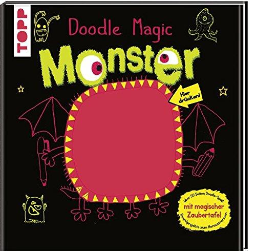 Suhel, Ahmed: Doodle Magic - Monster Unendlicher Doodle-Spaß für kleine Künstler