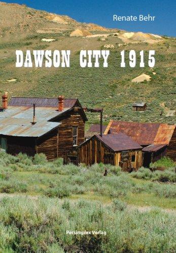 Dawson City 1915