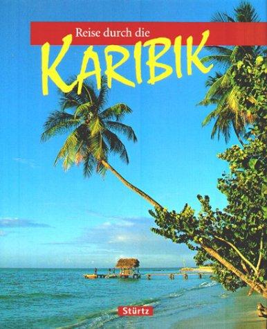 Reise durch die Karibik.