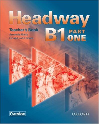 Headway B1 Part One CEF-Edition. Teachers Book