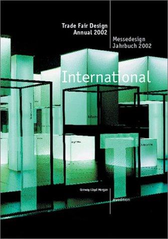 Trade Fair Design Annual 2002/ 2003 (International) Messedesign Jahrbuch 2002/ 2003 (International)