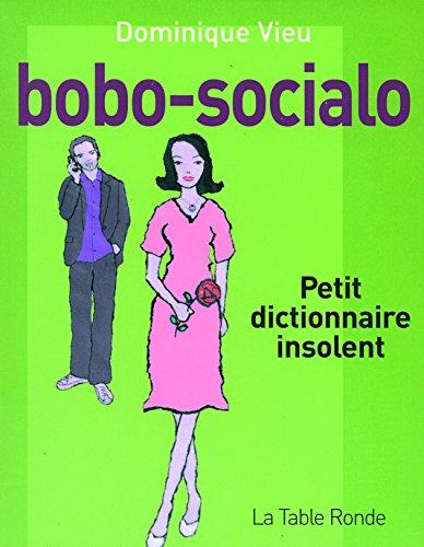 Dominique, Vieu: bobo-socialo Petit dictionnaire insolent