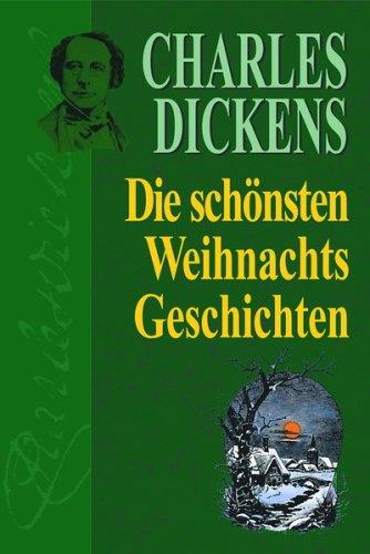 CharlesMeyrink, Dickens: Die schönsten Weihnachtsgeschichten.