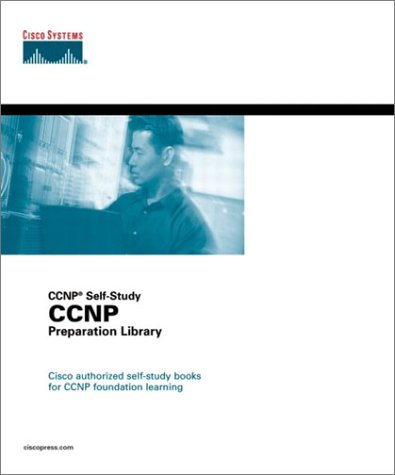 Cisco CCNP Preparation Library (CCNP Self-Study)/4 Bde