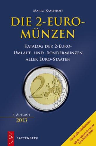 Die 2-Euro-Münzen Katalog der 2-Euro-Umlauf- und Sondermünzen aller Eurostaaten
