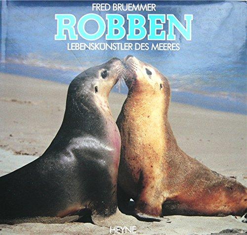 Robben. Lebenskuenstler des Meeres