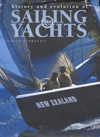 Franco, Giorgetti: History and Evolution of Sailing Yachts