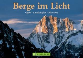 Berge im Licht Gipfel, Landschaften, Menschen