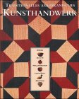R., Shaw: Traditionelles amerikanisches Kunsthandwerk. Körbe, Quilts, Holzarbeiten, Lockvögel, Keramik.