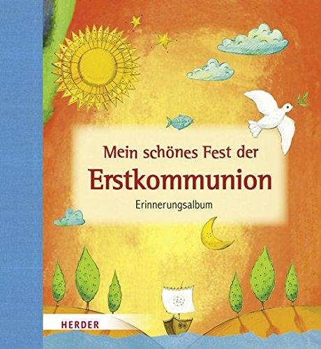 Mein schönes Fest der Erstkommunion Erinnerungsalbum