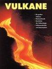 Vulkane Die großen Vulkane - Plattentektonik - Geschichte der Vulkanologie...