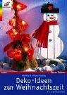 Deko-Ideen zur Weihnachtszeit. [mit 2 Vorlagebögen].