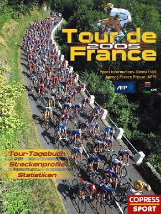 Tour de France 2005. Tour-Tagebuch, Streckenprofile, Statistiken.
