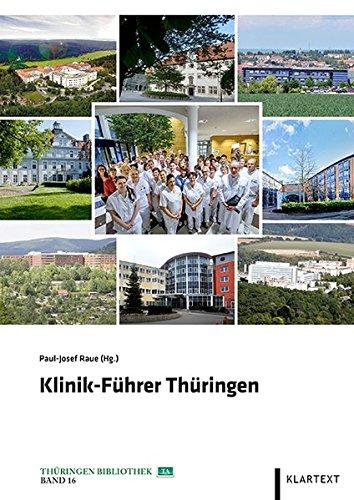 Paul-Josef, Hrsg. v. Raue: Klinik-Führer Thüringen