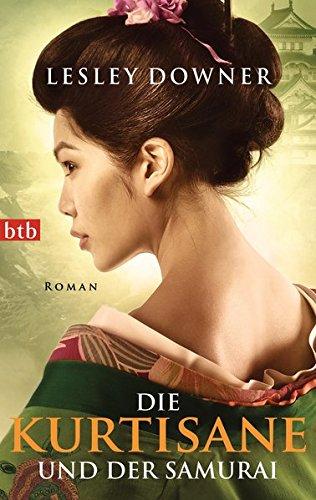 Die Kurtisane und der Samurai Roman